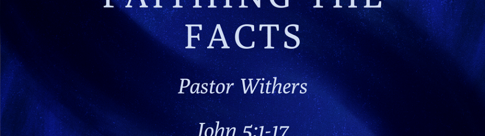 Faithing The Facts