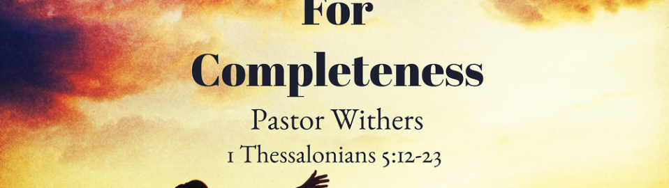 God's Recipe For Completeness