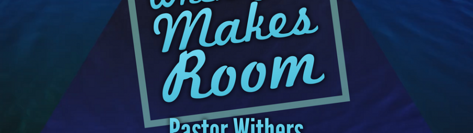 When God Makes Room