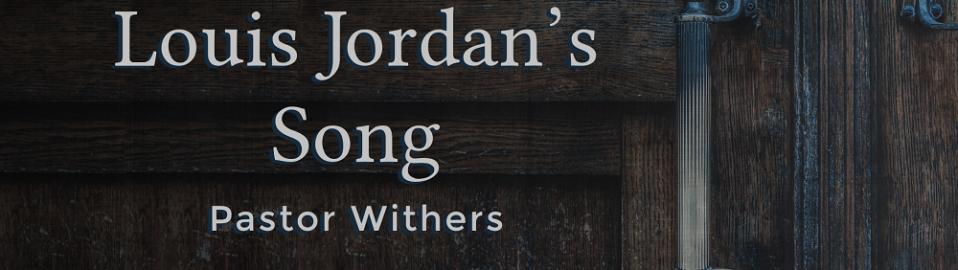 Louis Jordan's Song